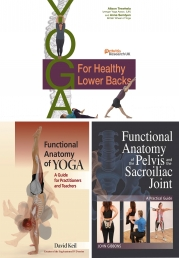 Yoga for Healthy Lower Backs, Functional Anatomy of Yoga, Anatomy of the Pelvis and the Sacroiliac Joint 3 Books Collection Set Photo