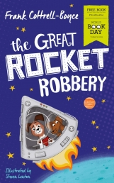 Frank Cottrell Boyce's The Great Rocket Robbery (World Book Day 2019) by Frank Cottrell Boyce