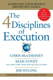 The 4 Disciplines of Execution Getting Strategy Done by Sean Covey