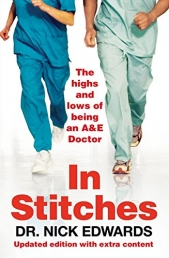In Stitches The Highs and Lows of Life as an A andE Doctor Photo