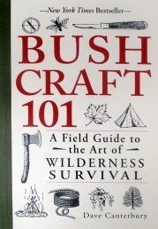 Bushcraft 101: A Field Guide to the Art of Wilderness Survival Photo