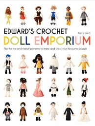 Edwards Crochet Doll Emporium Flip The Mix and Match Patterns By Kerry Lord Photo