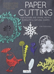 Maki Matubara Paper Cutting - For Flower and Animal Motifs in Beautiful Natural Shapes Photo