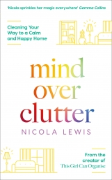 Mind Over Clutter Cleaning Your Way to a Calm and Happy Home Photo