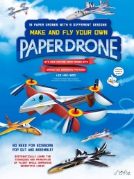 Paper Drone - Make and Fly Your Own Paper Drone by Lee Hee-Woo