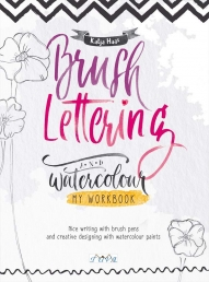 Brush Lettering and Watercolour - My Workbook Photo