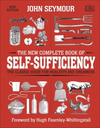 The New Complete Book of Self-Sufficiency - The Classic Guide for Realists and Dreamers Photo