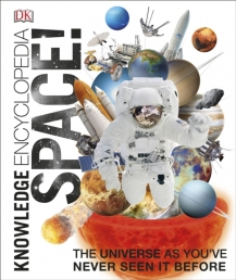 Knowledge Encyclopedia Space - The Universe as Youve Never Seen it Before Photo