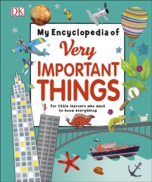 My Encyclopedia of Very Important Things - For Little Learners Who Want to Know Everything Photo