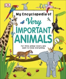 My Encyclopedia of Very Important Animals - For Little Animal Lovers Who Want to Know Everything Photo