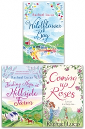 Rachael Lucas 3 Books Collection Set - Coming Up Roses, Wildflower Bay, Finding Hope at Hillside Farm Photo
