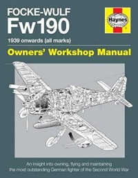 Focke Wulf FW190 Manual - Owners Workshop Manual Photo