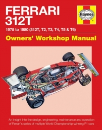 Ferrari 312T 1975 to 1980 - 312T, T2, T3, T4, T5, T6 - Owners Workshop Manual Photo