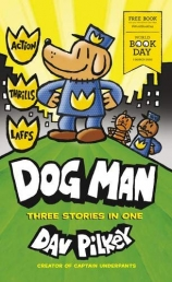 50X PACK - Dog Man Three Stories In One - World Book Day 2020 Photo