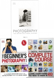 Digital Beginners Photography Guide Collection 3 Books Set (The Beginner's Photography Guide, Digital Photography Complete Course, Photography : The D Photo