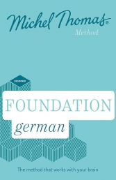 Foundation German New Edition - Learn German with the Michel Thomas Method - Beginner German Audio Course Photo