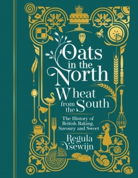 Oats in the North, Wheat from the South - The history of British Baking Photo
