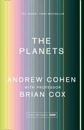 The Planets based on a BBC Programme by Professor Brian Cox and Andrew Cohen