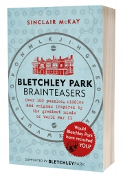 Bletchley Park Brainteasers - The biggest selling quiz book of 2017 by Sinclair McKay