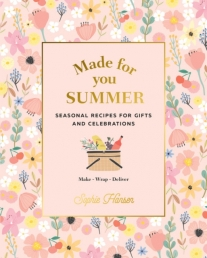 Made for You Summer - Recipes for gifts and celebrations Photo