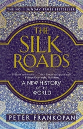 The Silk Roads - A New History of the World Photo