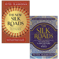 The New Silk Roads & The Silk Roads A New History of the World By Peter Frankopan 2 Books Collection Set Photo