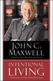 Intentional Living by John C Maxwell Photo