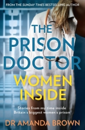 The Prison Doctor Women Inside Photo