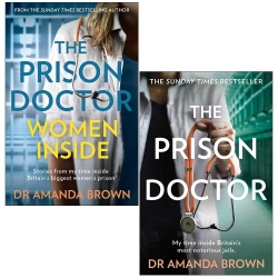 The Prison Doctor Women Inside & The Prison Doctor By Dr Amanda Brown 2 Books Collection Set Photo
