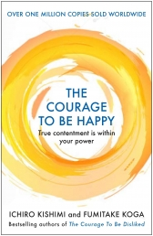 The Courage to be Happy Photo