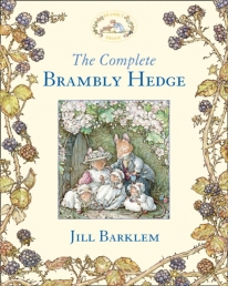 The Complete Brambly Hedge by Jill Barklem Photo
