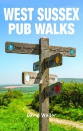 West Sussex Pub Walks by David Weller