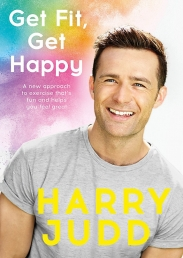 Get Fit, Get Happy by Harry Judd by Harry Judd