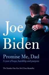 Promise Me, Dad The Heartbreaking Story Of Joe Bidens Most Difficult Year Photo