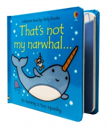 Thats Not My Narwhal Touchy-Feely Board Books Photo