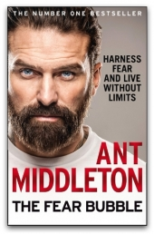 The Fear Bubble by Ant Middleton Photo