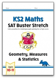 New KS2 Maths SAT Buster Stretch: Geometry, Measures & Statistics (for the 2021 tests) Photo