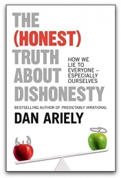 The (Honest) Truth About Dishonesty by Dan Ariely Photo