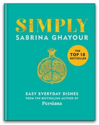 Simply Easy everyday dishes by Sabrina Ghayour Photo
