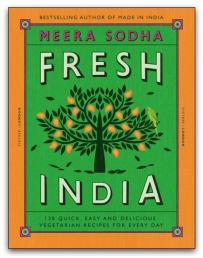 Fresh India: 130 Quick, Easy, and Delicious Vegetarian Recipes for Every Day Photo
