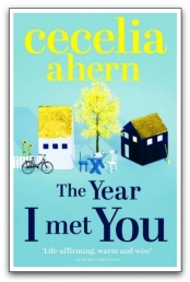 The Year I Met You by Cecelia Ahern Photo