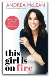 This Girl Is on Fire by Andrea McLean by Andrea McLean