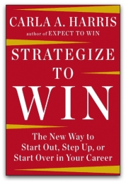 Strategize to Win by Carla A Harris Photo