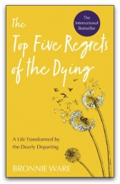 Top Five Regrets of the Dying by Bronnie Ware Photo