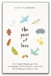 The Year of Less by Cait Flanders Photo