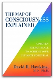 The Map of Consciousness Explained by David R. Hawkins Photo