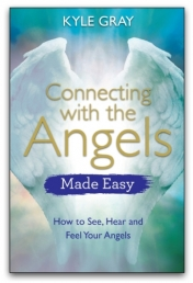 Connecting with the Angels Made Easy by Kyle Gray Photo