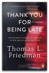 Thank You for Being Late by Thomas L. Friedman Photo