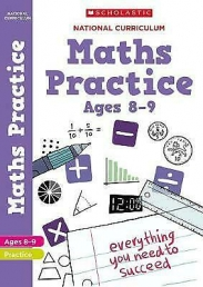 100 Practice Activities: Maths Practice Book for Year 4 (Age 8-9) by Scholastic