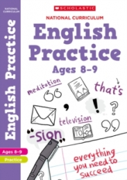 100 Practice Activities: English Practice Book for Year 4 (Age 8-9) by Scholastic